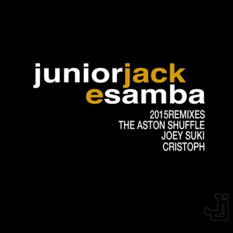 Junior Jack - E Samba 2015 [PIASR342DS1]